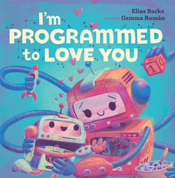 I'm Programmed to Love You book