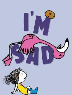 I'm Sad Book