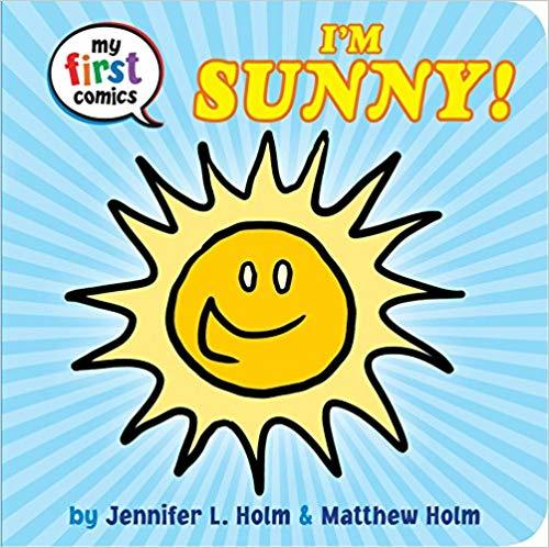 I'm Sunny! (My First Comics) Book