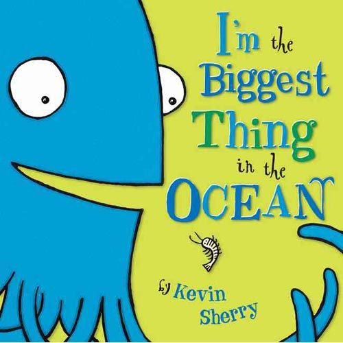 I'm the Biggest Thing in the Ocean! book