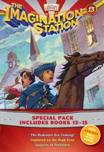 Imagination Station Books 3-Pack: The Redcoats Are Coming! / Captured on the High Seas / Surprise at Yorktown book