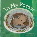 In My Forest [With Finger Puppets] book