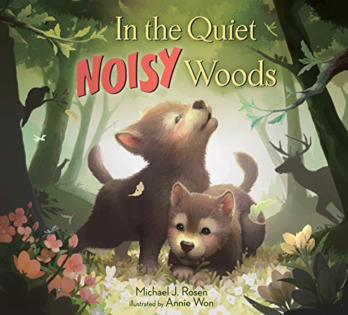In the Quiet, Noisy Woods book