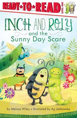 Inch and Roly and the Sunny Day Scare book