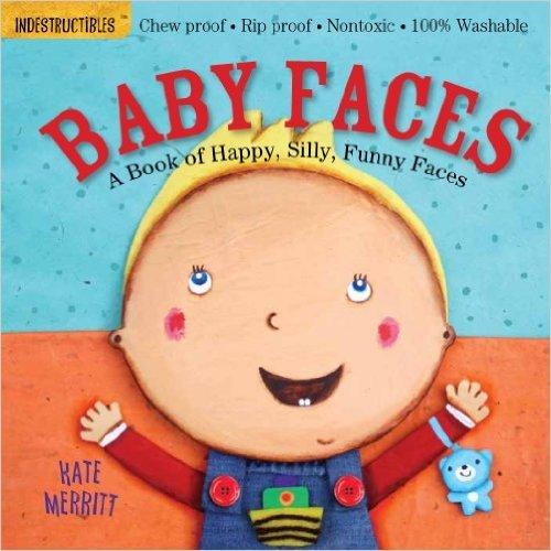 Indestructibles: Baby Faces book