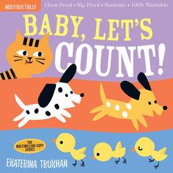Indestructibles: Baby, Let's Count! Book