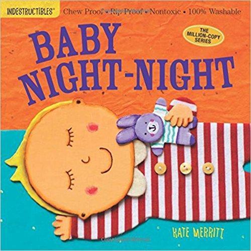 Indestructibles: Baby Night-Night book