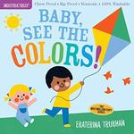Indestructibles: Baby, See the Colors! book