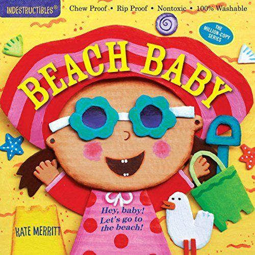 Indestructibles: Beach Baby book