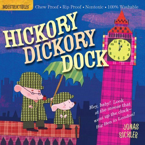 Indestructibles: Hickory Dickory Dock book