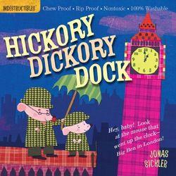 Indestructibles: Hickory Dickory Dock book