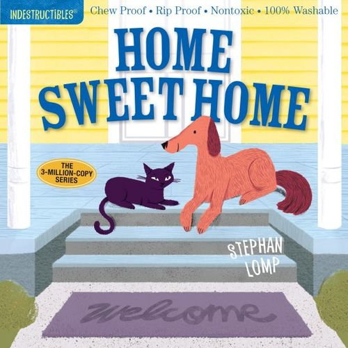 Indestructibles: Home Sweet Home book