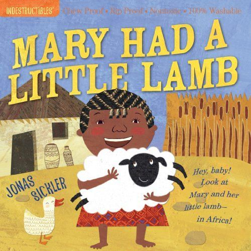 Indestructibles: Mary Had a Little Lamb book