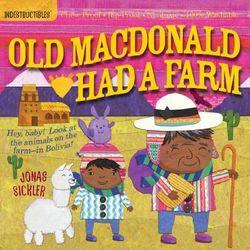Indestructibles: Old MacDonald Had a Farm book