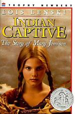 Indian Captive: The Story of Mary Jemison book