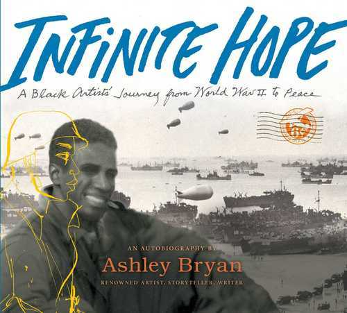 Infinite Hope: A Black Artist's Journey from World War II to Peace book