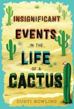 Insignificant Events in the Life of a Cactus book