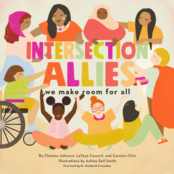 Intersectionallies: We Make Room for All book