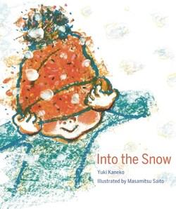 Into the Snow book