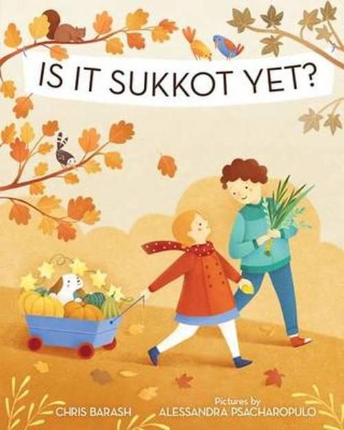 Is It Sukkot Yet? book