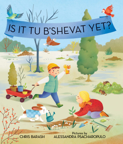 Is It Tu B'Shevat Yet? book