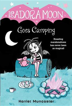Isadora Moon Goes Camping book