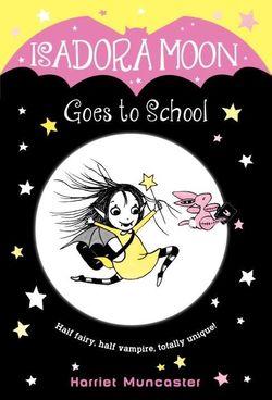 Isadora moon goes to school book