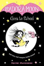 Isadora moon goes to school book