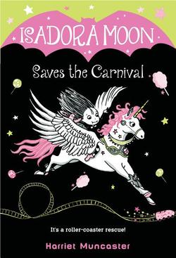 Isadora Moon Saves the Carnival book