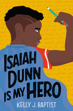 Isaiah Dunn Is My Hero book