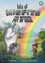 The Missing Pot of Gold book