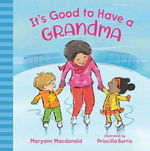 It's Good to Have a Grandma book