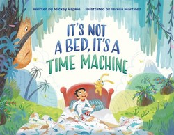 It's Not a Bed, It's a Time Machine Book