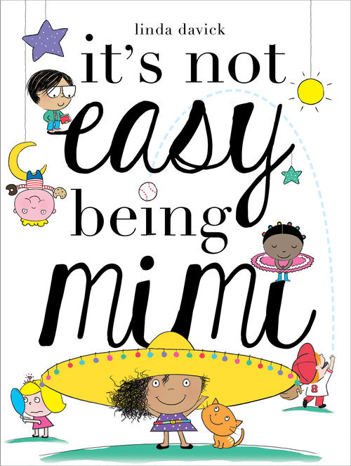 It's Not Easy Being Mimi book