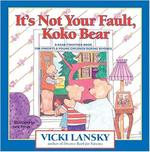 It's Not Your Fault, Koko Bear book