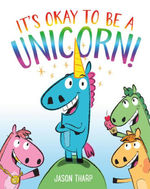 It's Okay to Be a Unicorn! book