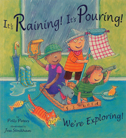 It's Raining! It's Pouring! We're Exploring! book