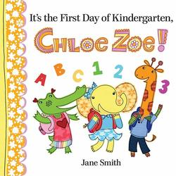 It's the First Day of Kindergarten, Chloe Zoe! Book