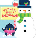 It's Time to Build a Snowman! book