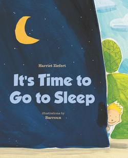 It's Time to Go to Sleep book
