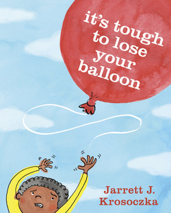 It's Tough to Lose Your Balloon book