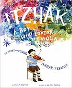 Itzhak: A Boy Who Loved the Violin book
