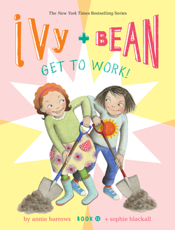 Ivy and Bean Get to Work! book
