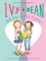 Ivy + Bean One Big Happy Family book