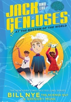 Jack and the Geniuses: At the Bottom of the World book