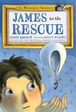 James to the Rescue book