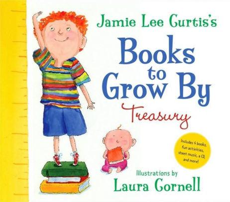 Jamie Lee Curtis's Books to Grow By Treasury book