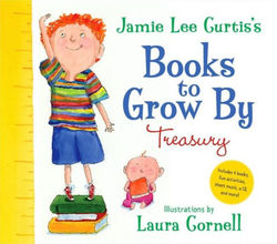 Jamie Lee Curtis's Books to Grow By Treasury book