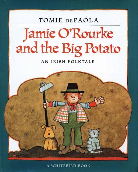 Jamie O'Rourke and the Big Potato book