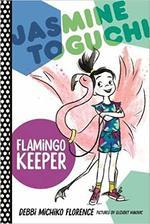Jasmine Toguchi, Flamingo Keeper book